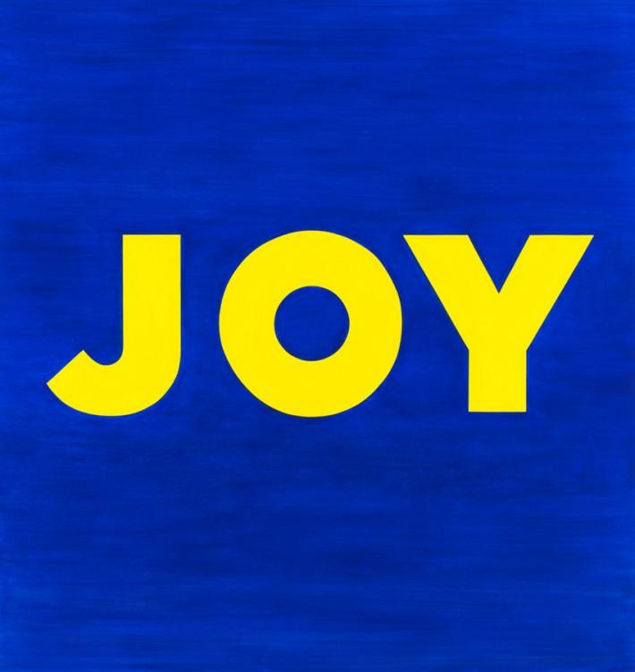Deborah Kass, JOY, 2013, Acrylic on canvas, 71 x 67 inches